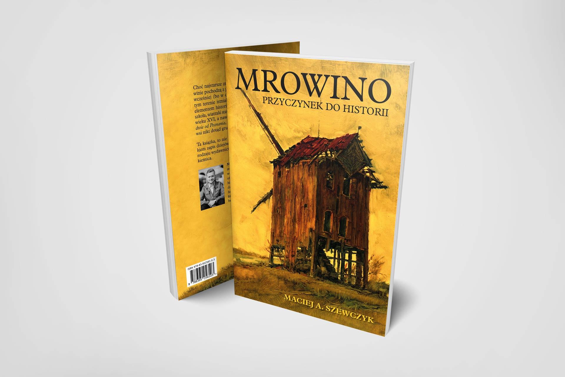Maciej Szewczyk Mrowino. Projekt i skład książki